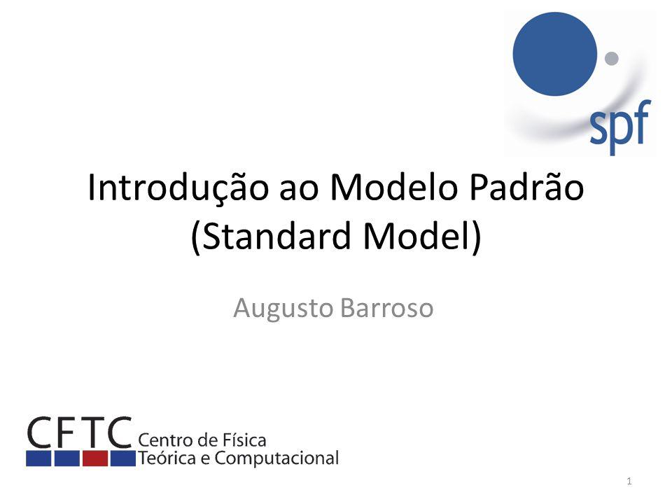 Introdução ao Modelo Padrão (Standard Model)