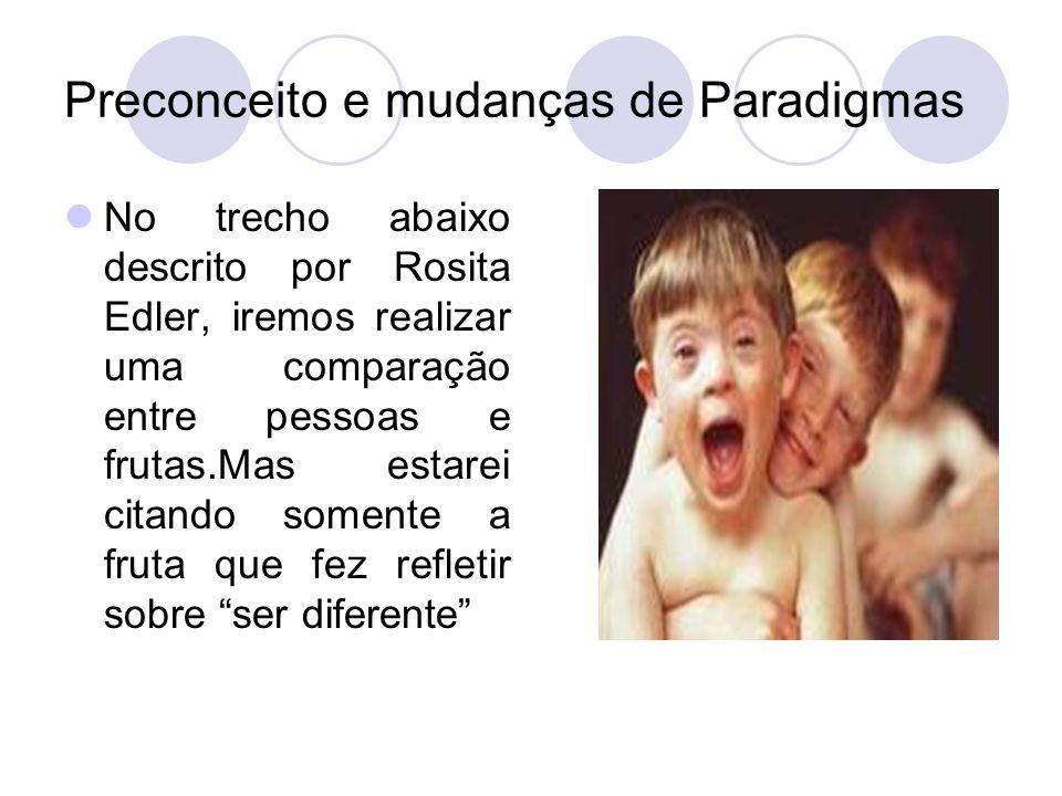 Preconceito e mudanças de Paradigmas