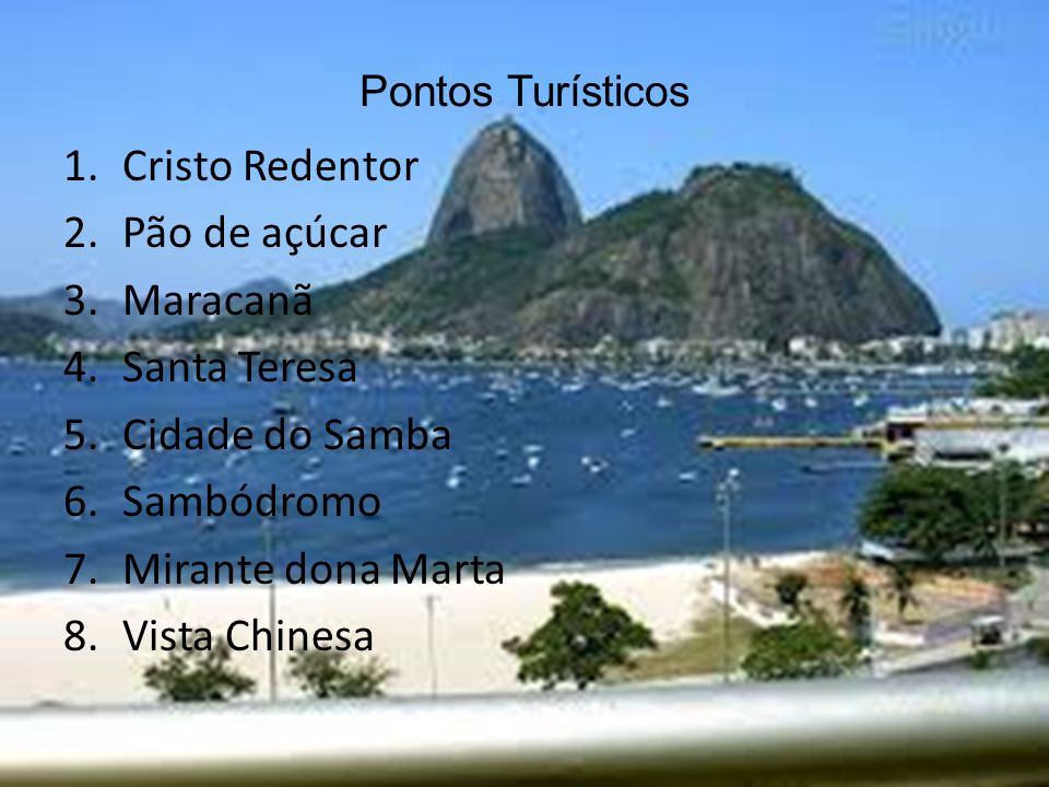 Cristo Redentor Pão de açúcar Maracanã Santa Teresa Cidade do Samba