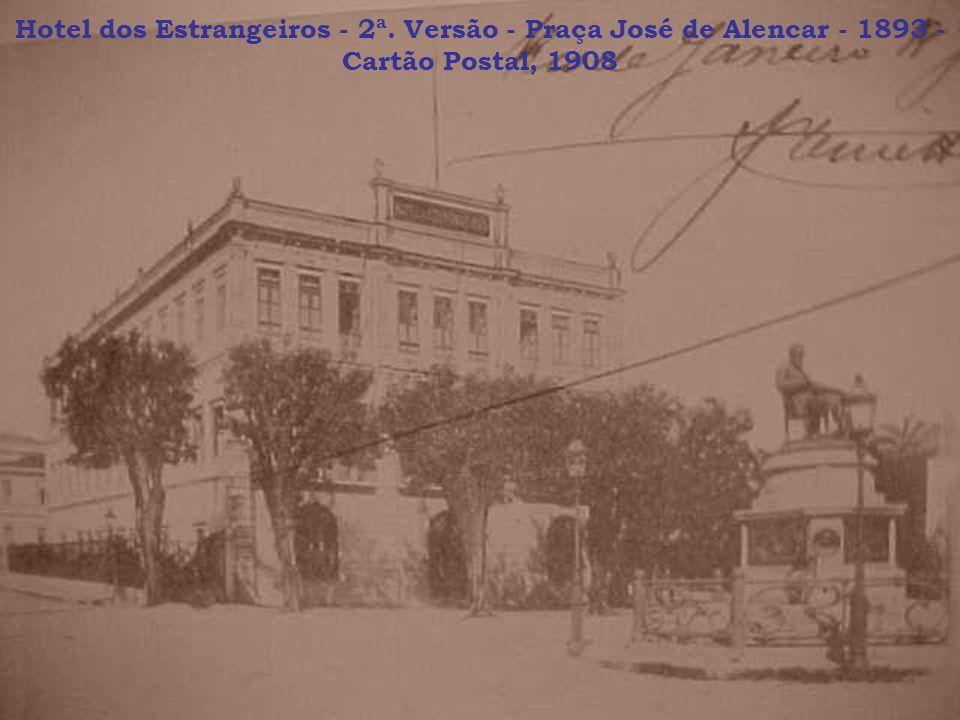 Hotel dos Estrangeiros - 2ª