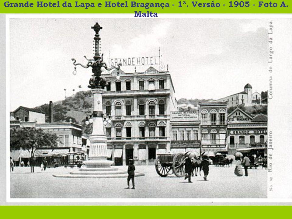Grande Hotel da Lapa e Hotel Bragança - 1ª. Versão - 1905 - Foto A