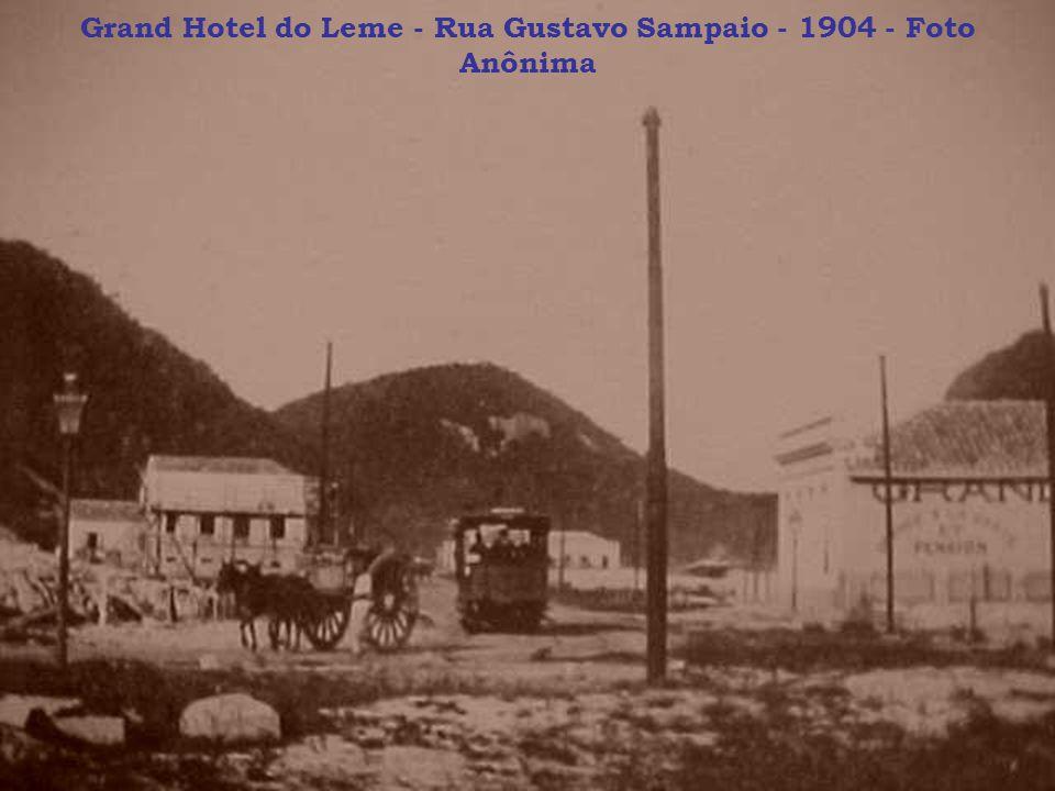 Grand Hotel do Leme - Rua Gustavo Sampaio - 1904 - Foto Anônima