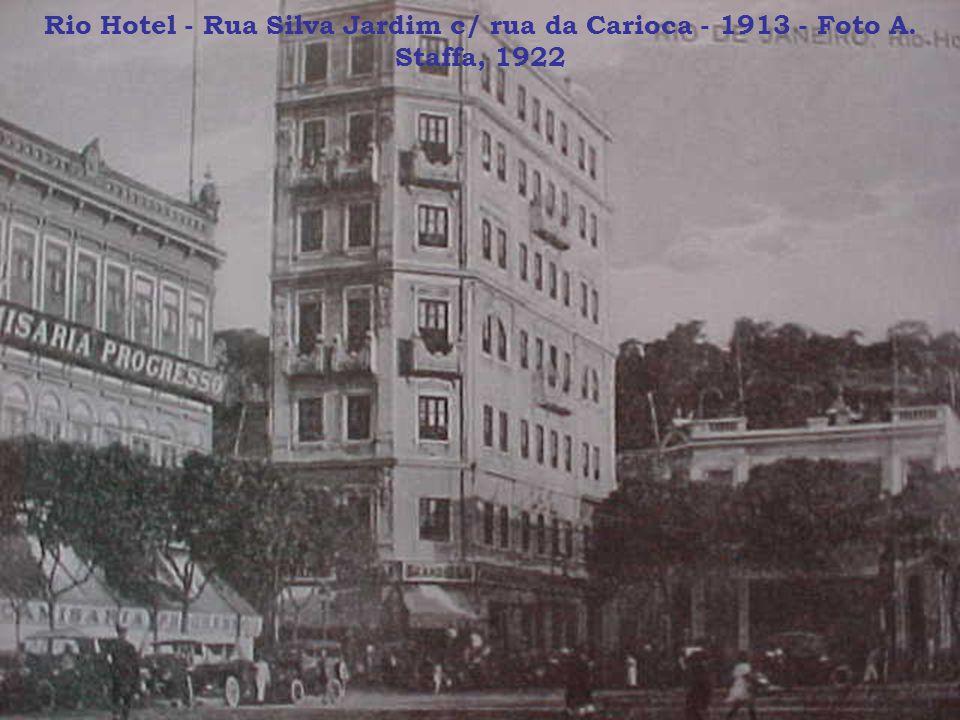 Rio Hotel - Rua Silva Jardim c/ rua da Carioca - 1913 - Foto A