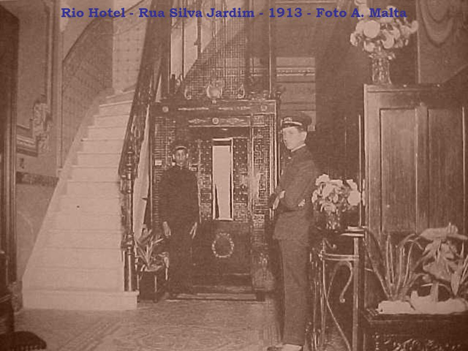 Rio Hotel - Rua Silva Jardim - 1913 - Foto A. Malta