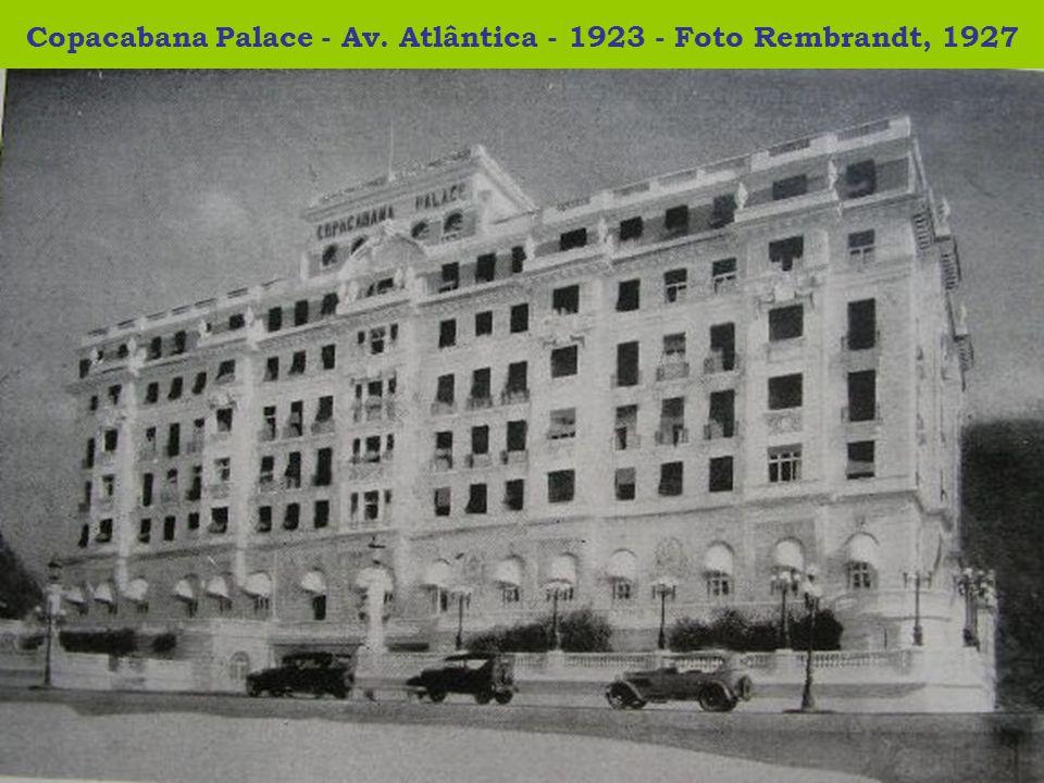 Copacabana Palace - Av. Atlântica - 1923 - Foto Rembrandt, 1927