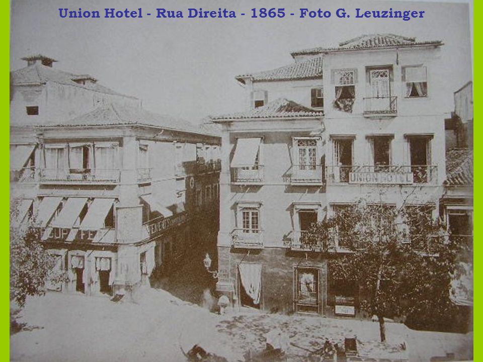Union Hotel - Rua Direita - 1865 - Foto G. Leuzinger