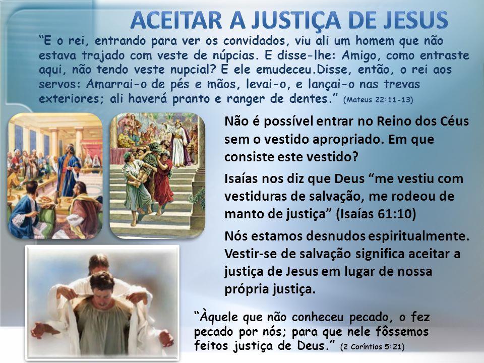 ACEITAR A JUSTIçA DE JESuS