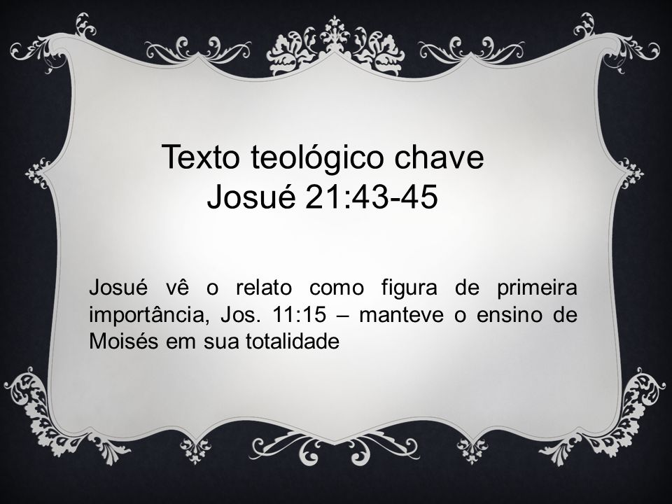 Texto teológico chave Josué 21:43-45