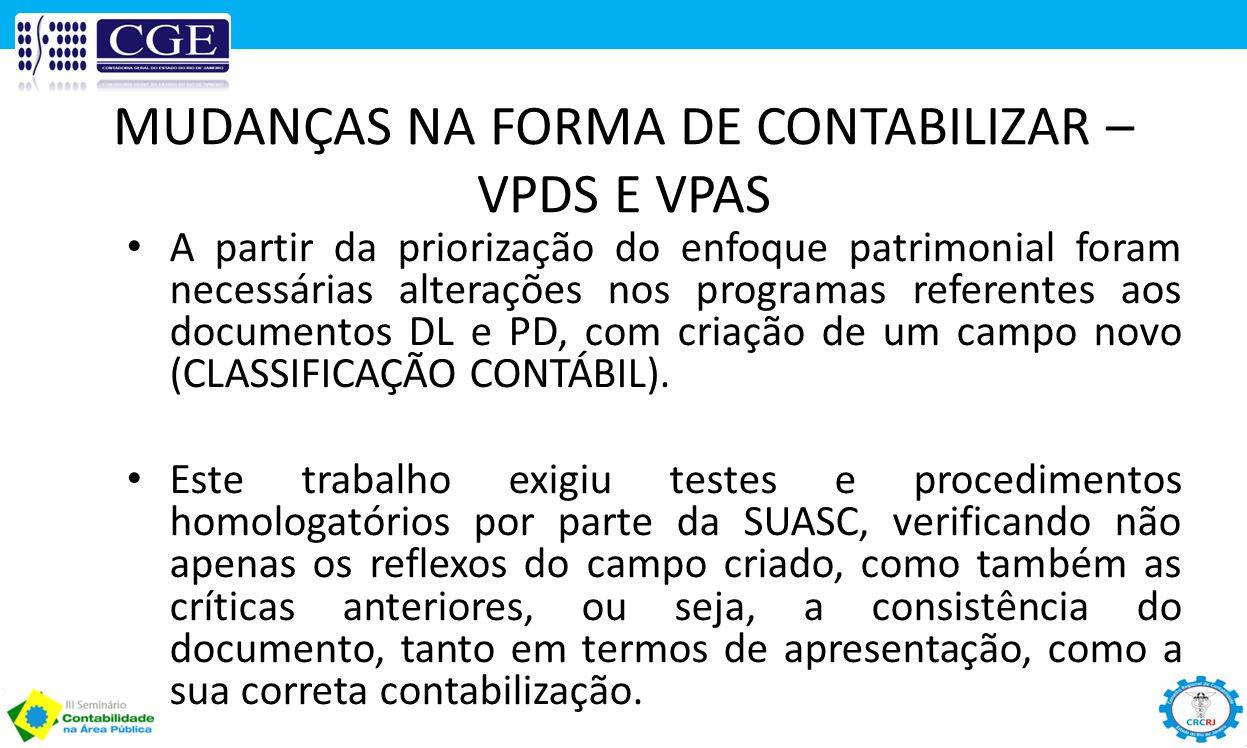 MUDANÇAS NA FORMA DE CONTABILIZAR – VPDS E VPAS