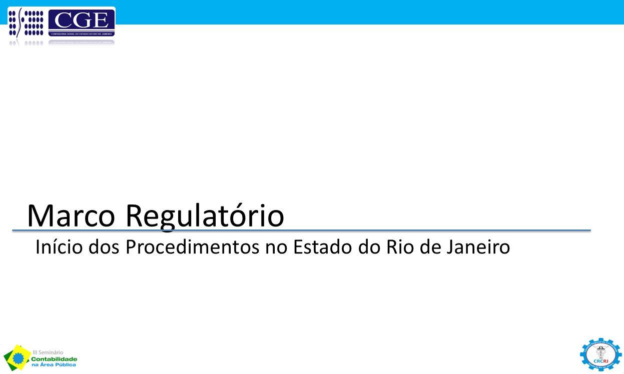Início dos Procedimentos no Estado do Rio de Janeiro