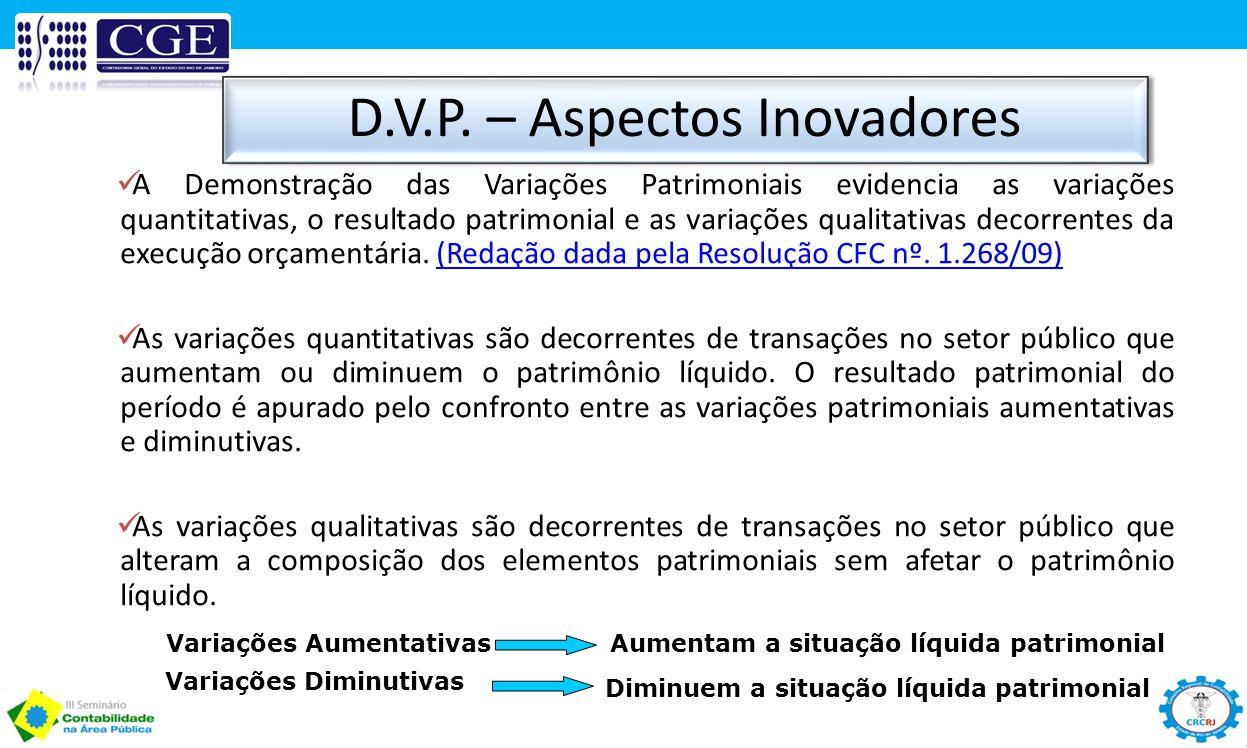 D.V.P. – Aspectos Inovadores