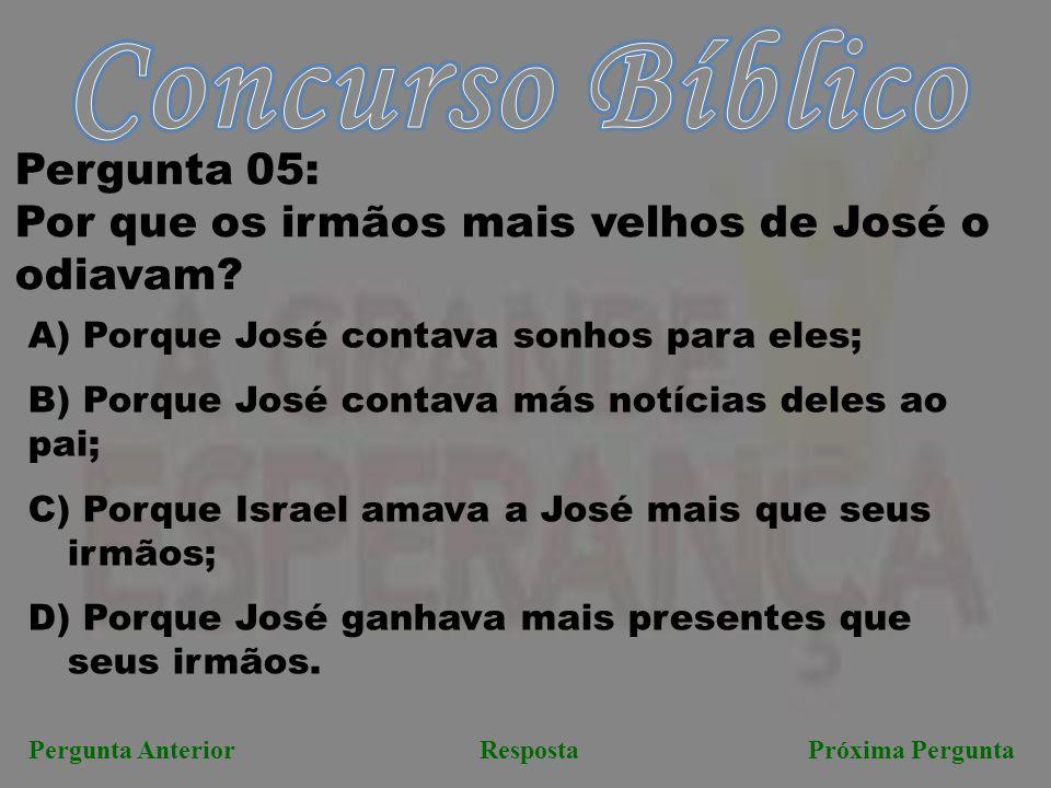 Concurso Bíblico Pergunta 05: