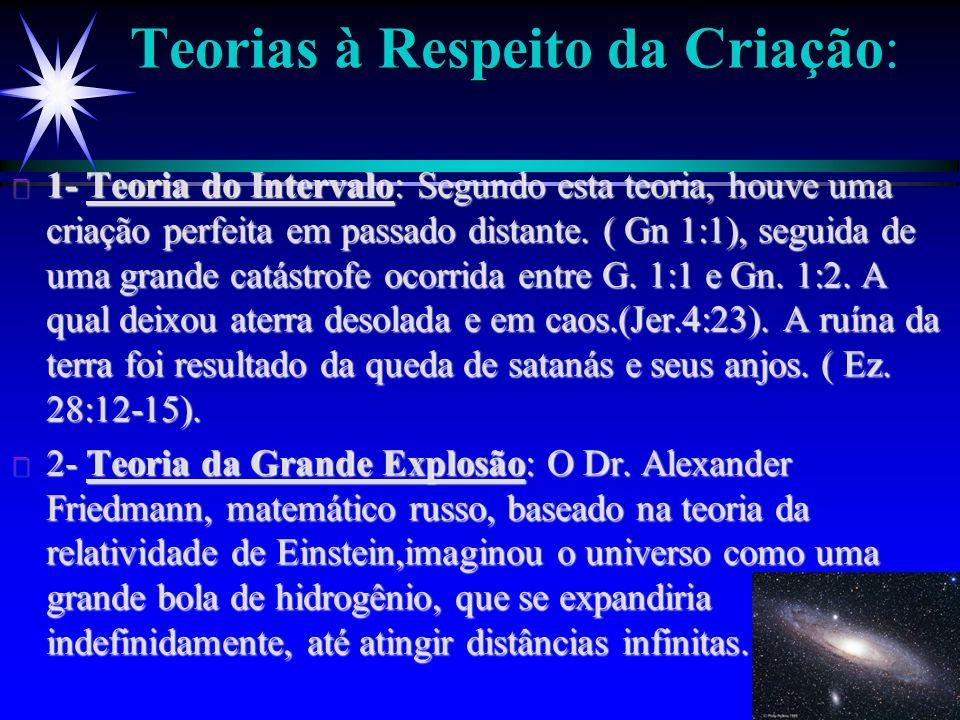 Teorias à Respeito da Criação: