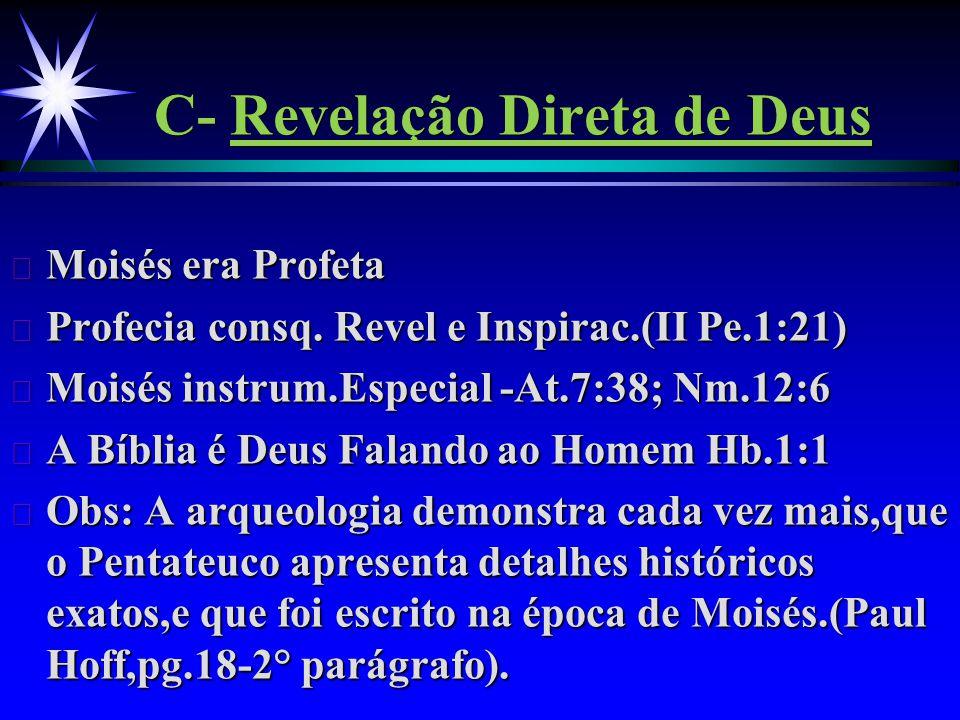 C- Revelação Direta de Deus