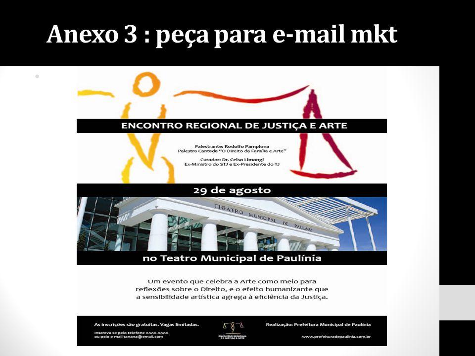 Anexo 3 : peça para e-mail mkt
