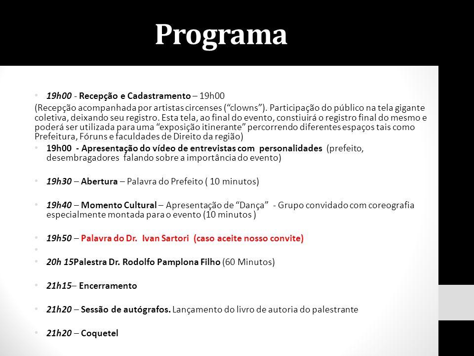 Programa 19h00 - Recepção e Cadastramento – 19h00