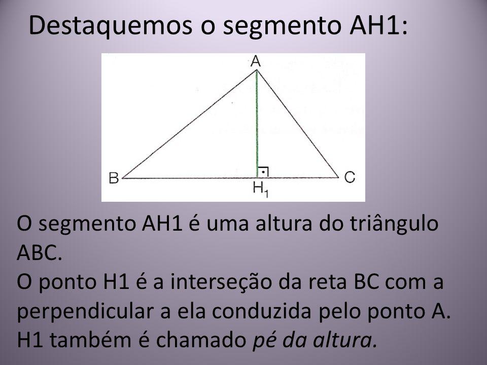 Destaquemos o segmento AH1: