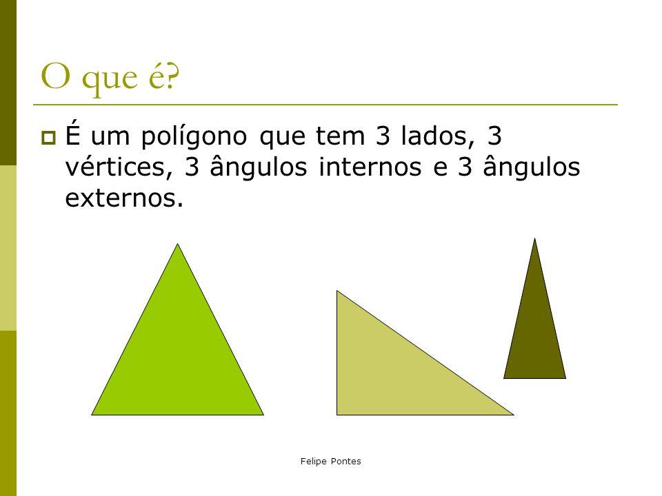 O que é. É um polígono que tem 3 lados, 3 vértices, 3 ângulos internos e 3 ângulos externos.
