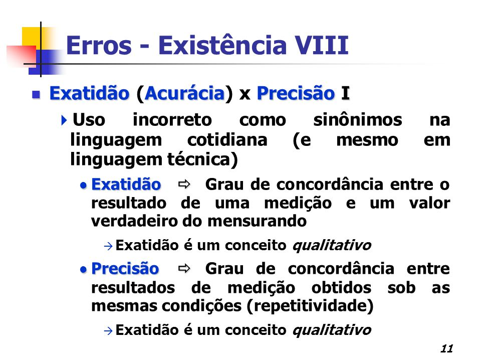 Erros - Existência VIII