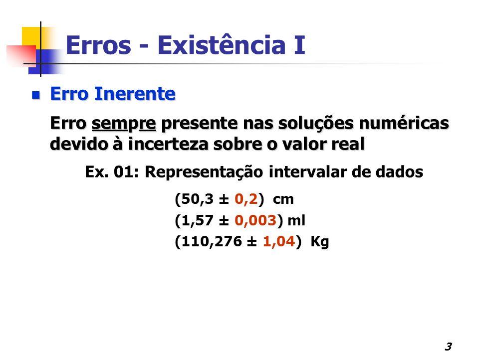 Ex. 01: Representação intervalar de dados