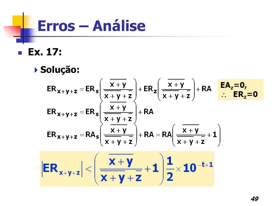 Erros – Análise Ex. 17: Solução: EAz=0,  ERz=0