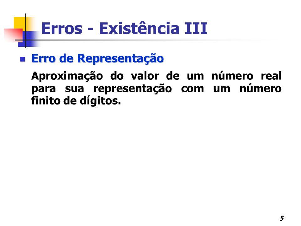 Erros - Existência III Erro de Representação