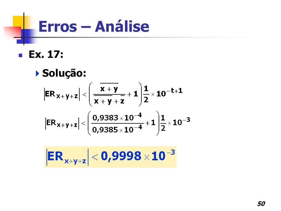 Erros – Análise Ex. 17: Solução: