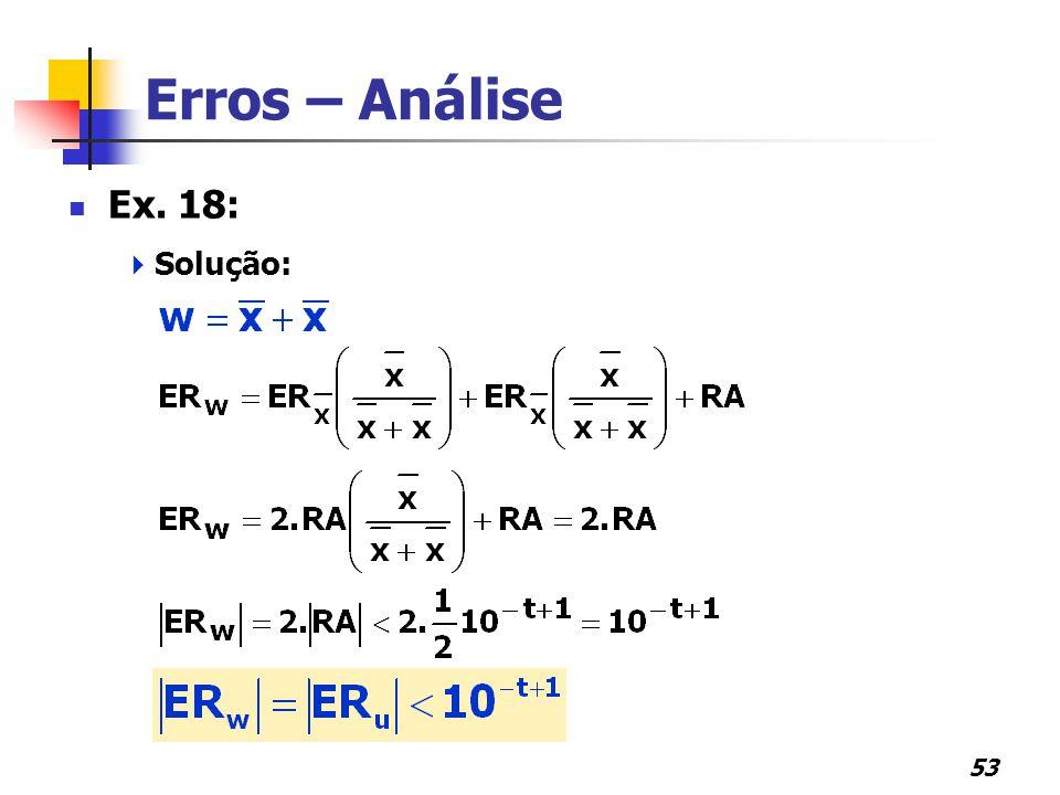 Erros – Análise Ex. 18: Solução: