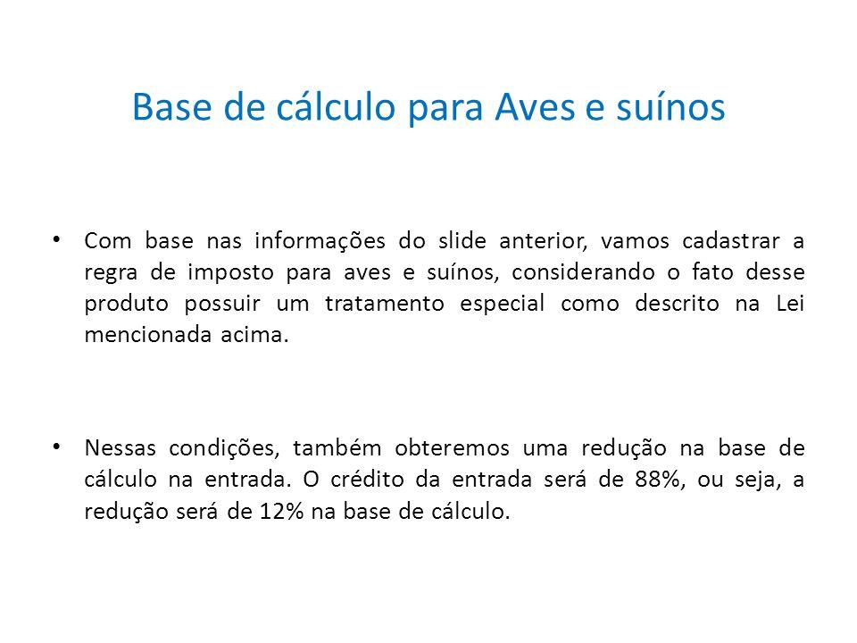 Base de cálculo para Aves e suínos
