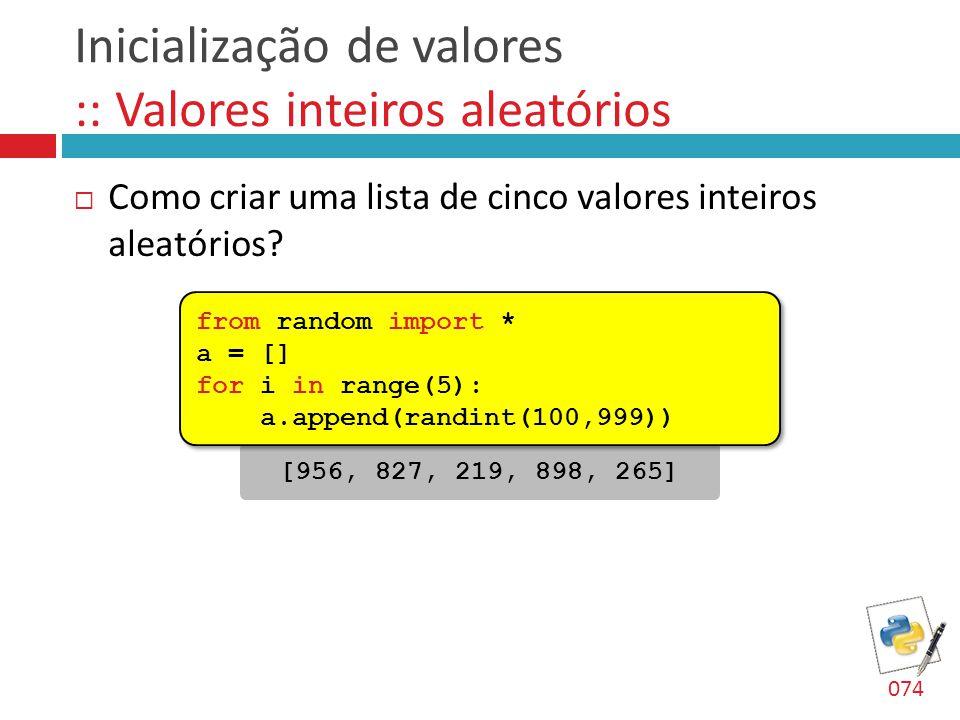 Inicialização de valores :: Valores inteiros aleatórios