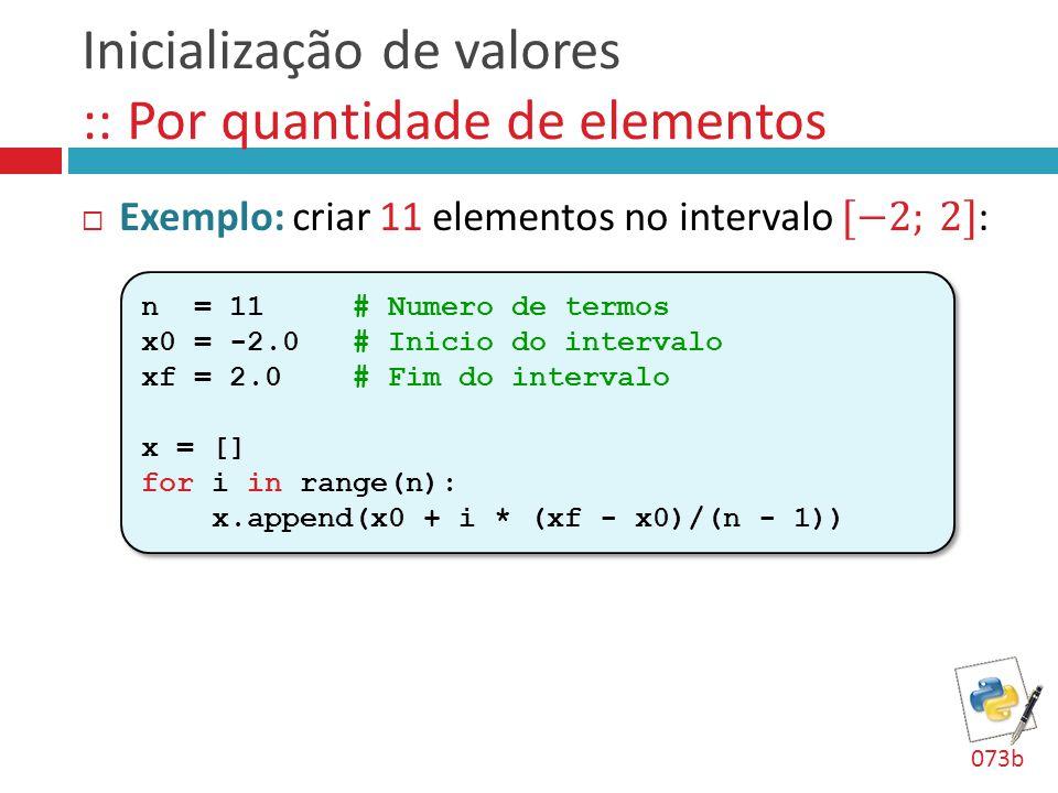Inicialização de valores :: Por quantidade de elementos