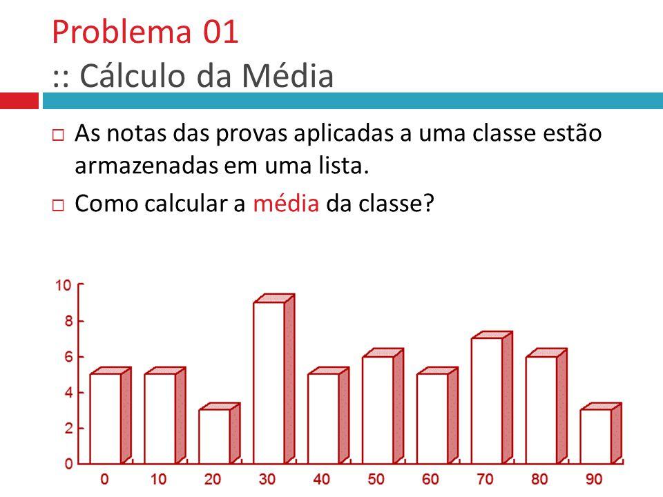 Problema 01 :: Cálculo da Média