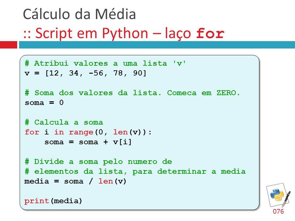 Cálculo da Média :: Script em Python – laço for