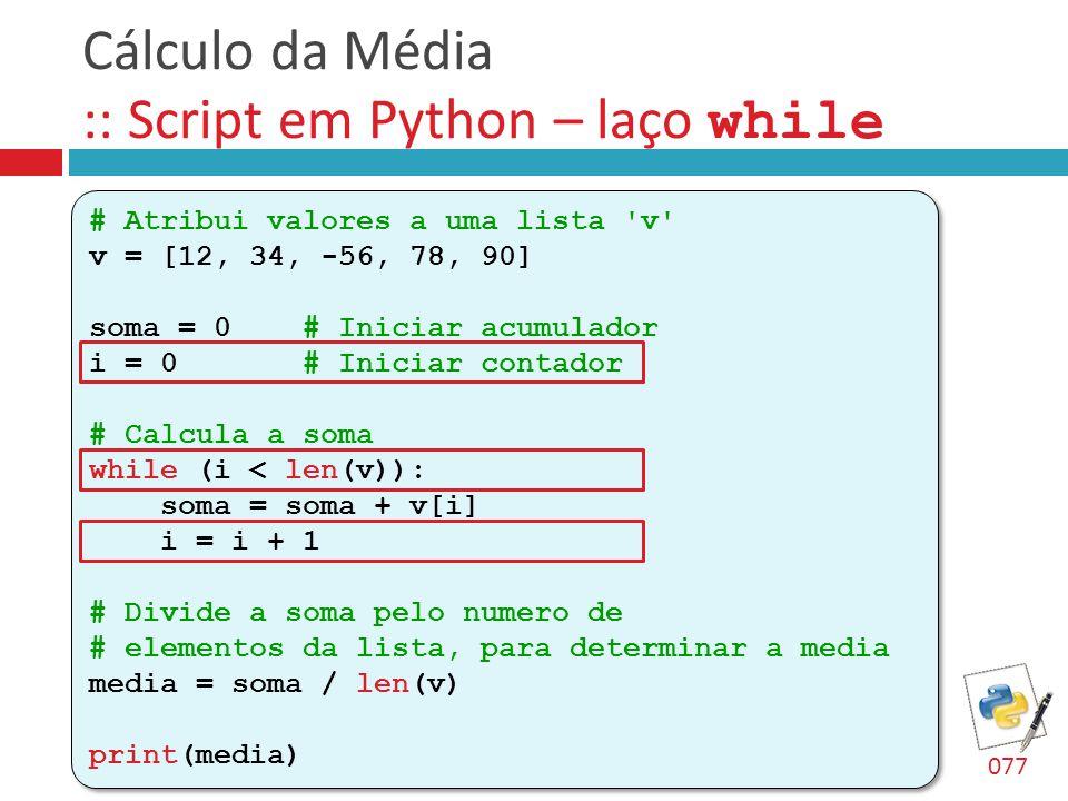 Cálculo da Média :: Script em Python – laço while
