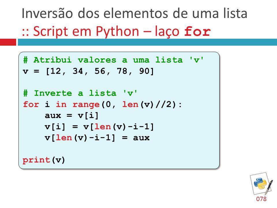 Inversão dos elementos de uma lista :: Script em Python – laço for