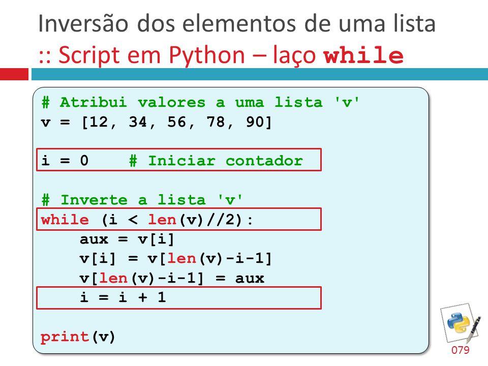 Inversão dos elementos de uma lista :: Script em Python – laço while