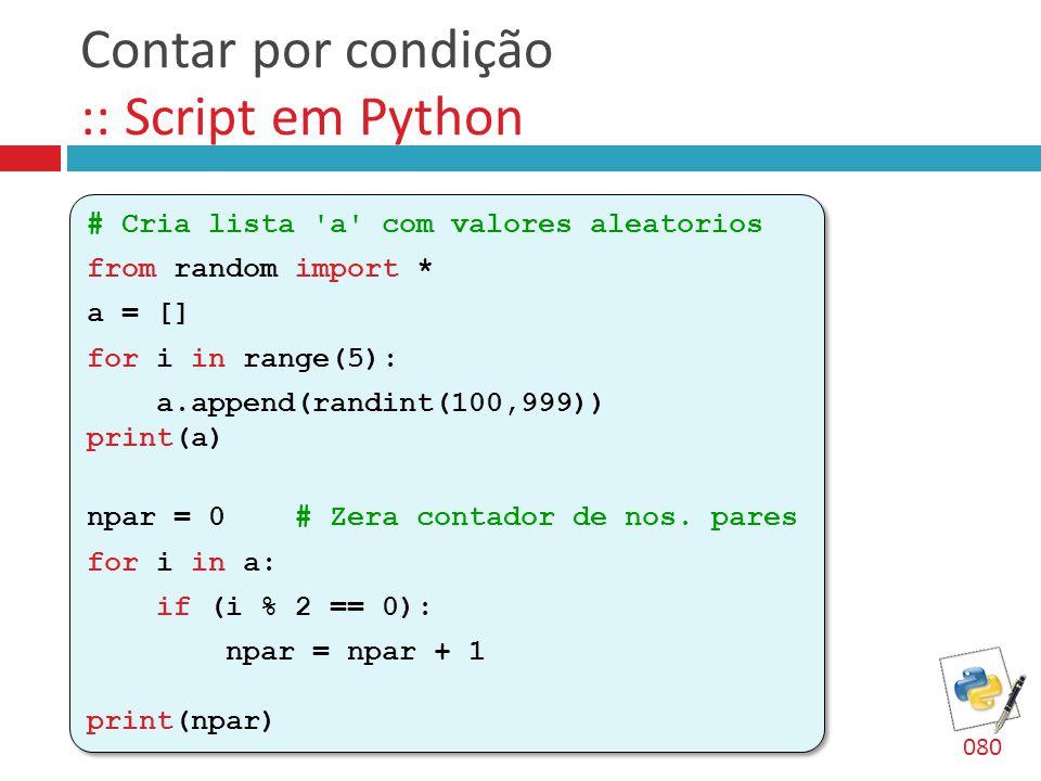 Contar por condição :: Script em Python
