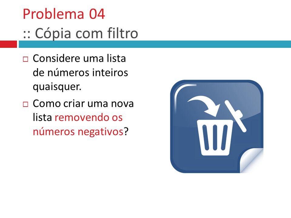 Problema 04 :: Cópia com filtro