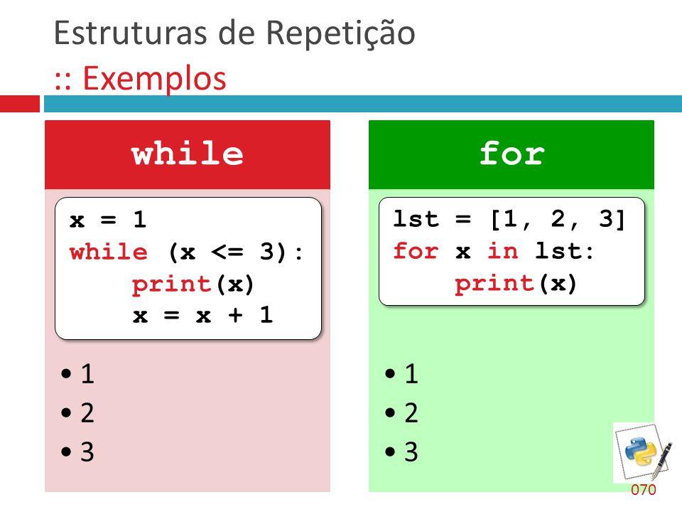 Estruturas de Repetição :: Exemplos