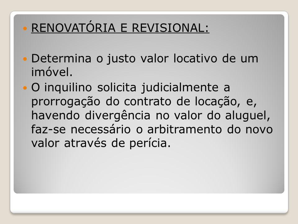 RENOVATÓRIA E REVISIONAL: