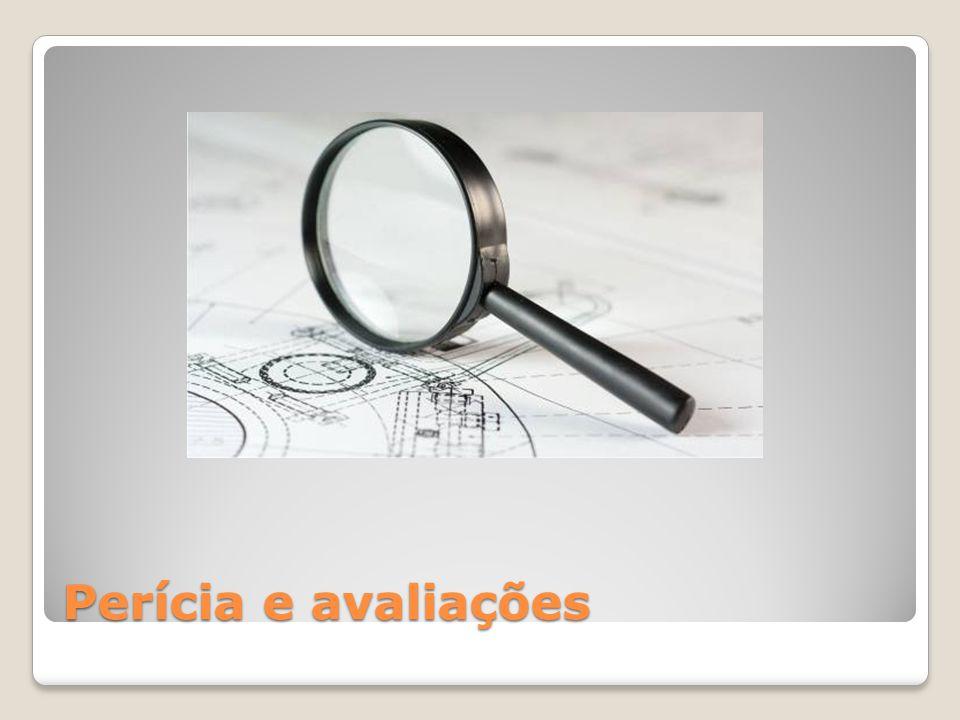 Perícia e avaliações