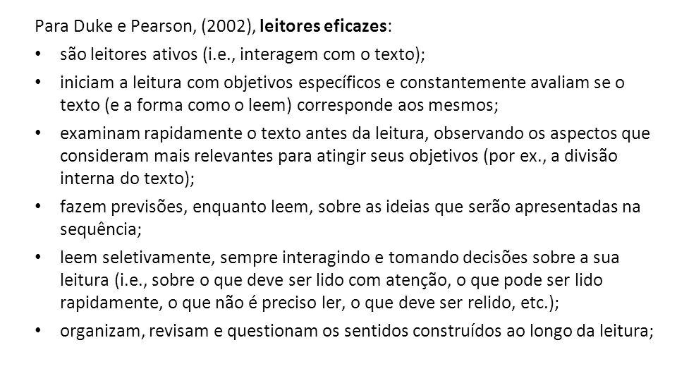 Para Duke e Pearson, (2002), leitores eficazes: