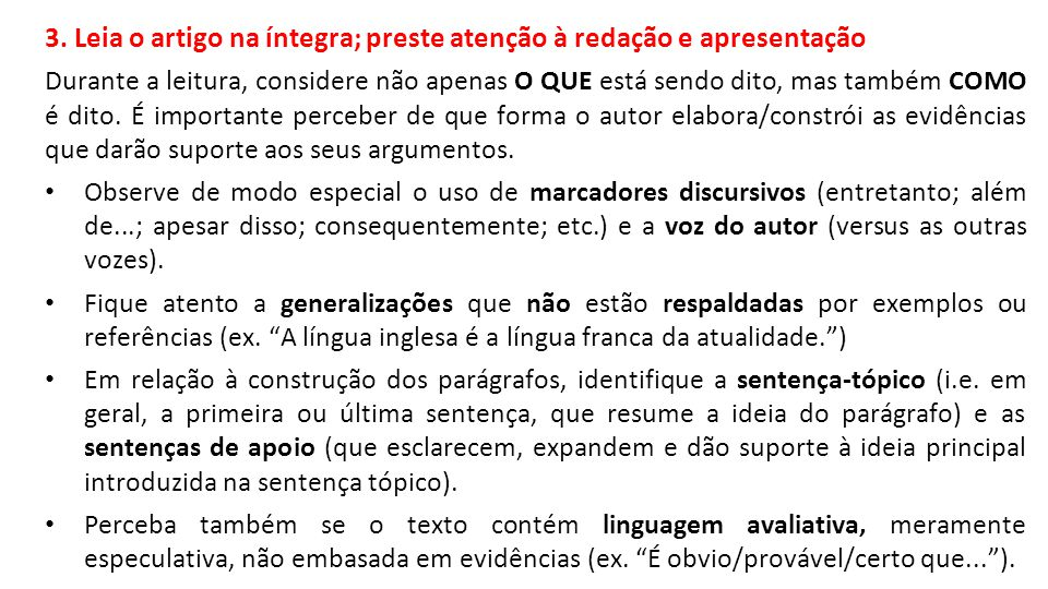3. Leia o artigo na íntegra; preste atenção à redação e apresentação
