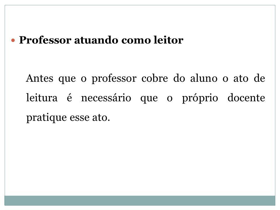 Professor atuando como leitor