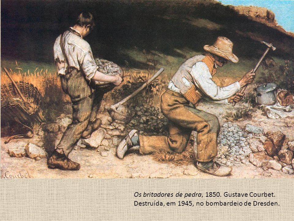 Os britadores de pedra, 1850. Gustave Courbet.