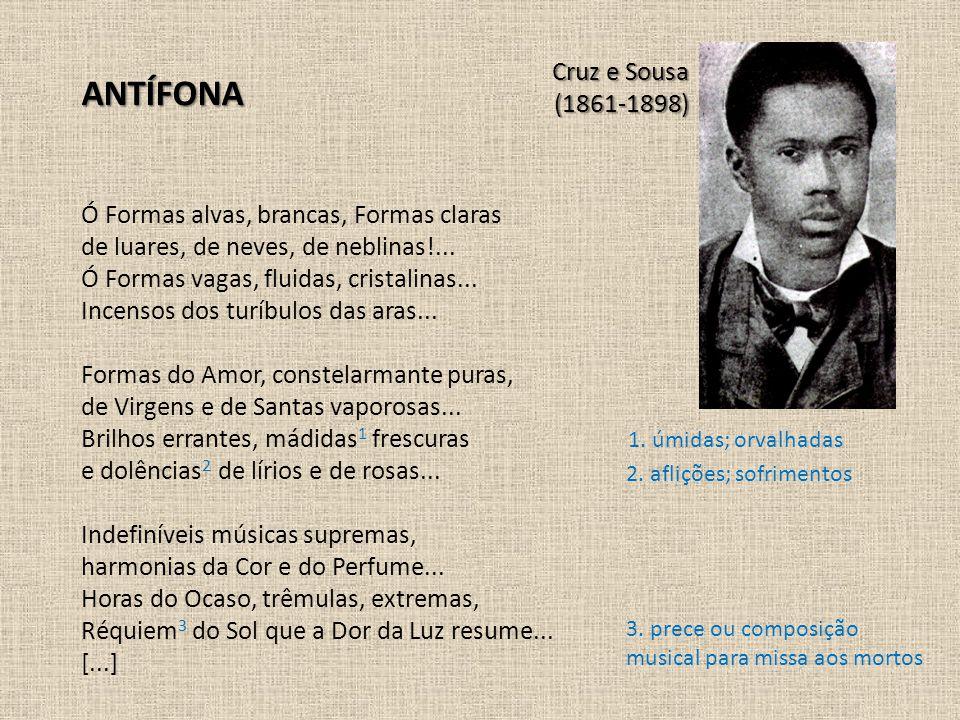 ANTÍFONA Cruz e Sousa (1861-1898)