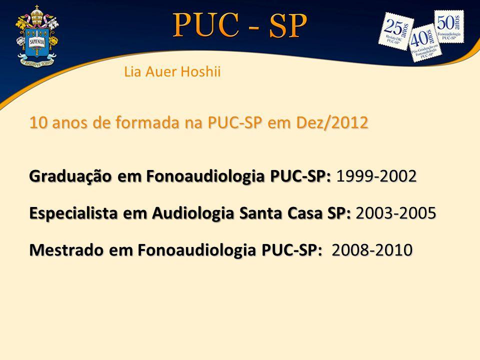 10 anos de formada na PUC-SP em Dez/2012