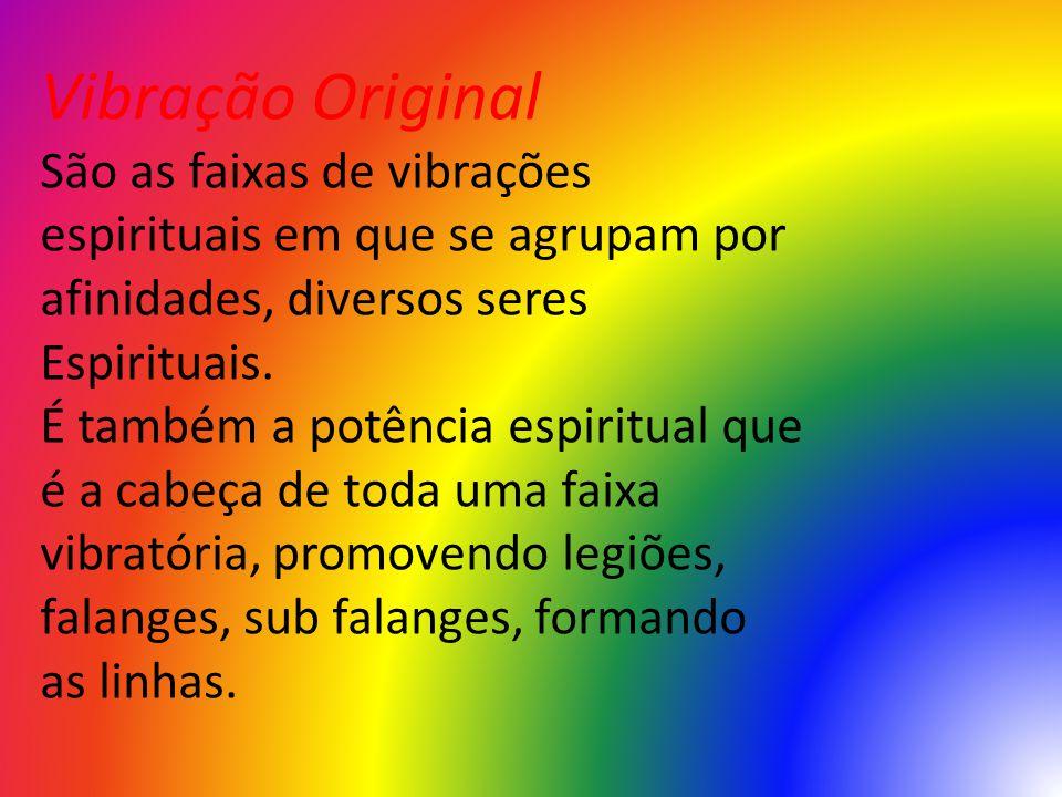 Vibração Original São as faixas de vibrações