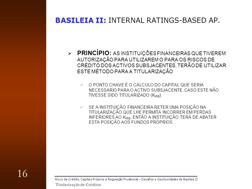 BASILEIA II: INTERNAL RATINGS-BASED AP.