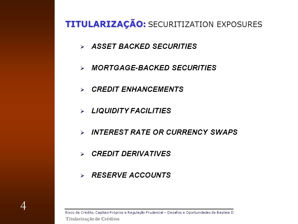 TITULARIZAÇÃO: SECURITIZATION EXPOSURES